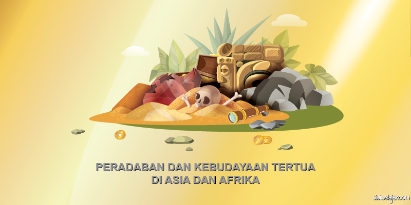 peradaban kebudayaan tertua asia afrika