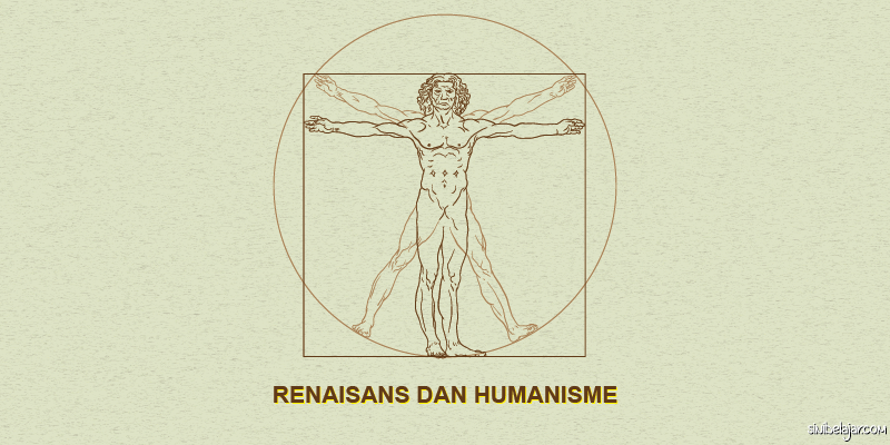 Renaisans dan Humanisme