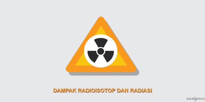 dampak radiasi radioisotop