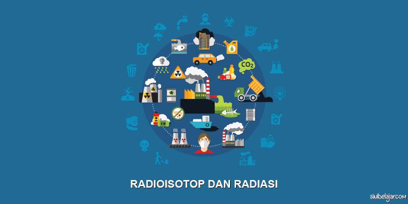 radioisotop dan radioaktif