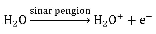 reaksi radiasi sinar pengion molekul air